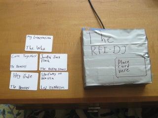 RFI-DJ: MP3 Playing RFID Thing