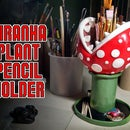 Piranha Plant Pencil Holder