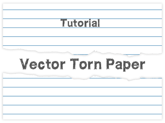 How Make a Vector Torn Paper With Illustrator: 9 Steps