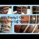 DIY Trendy & Chic Memory Wire Cuff Bracelet
