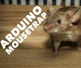 Arduino Mousetrap