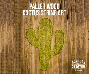 Pallet Wood Cactus String Art