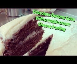 Chocolate Banana Cake With a Maple Cream Cheese Frosting