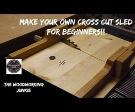 How to Build a Cross Cut Sled for Your Table Saw