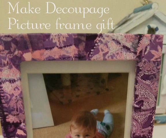 Make a Decoupage Picture Frame Gift