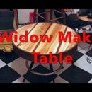 Widow Maker Table