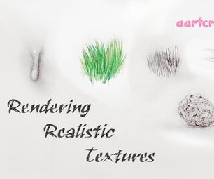 Rendering Realistic Textures (for Makers, Artists, and Everyone Else!)