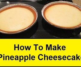 How To Make a Pineapple Cheesecake