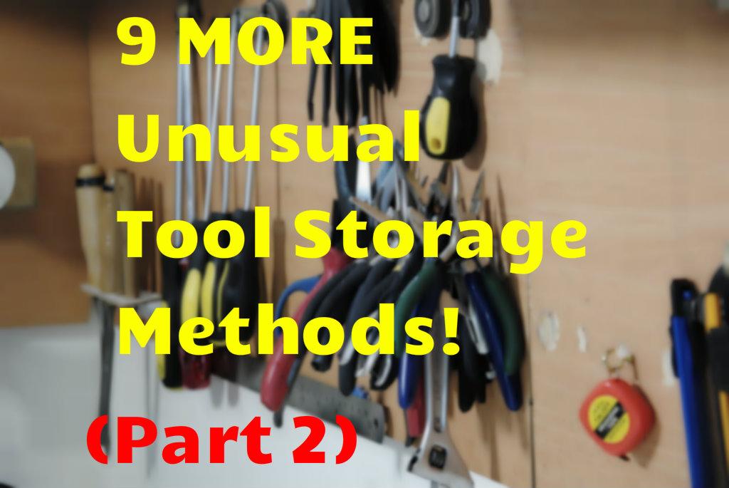 Picture of 9 MORE Unusual Tool Storage Methods - Part 2
