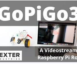 Browser Streaming Robot With the GoPiGo3