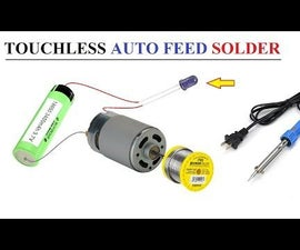 Homemade Auto Feed Solder Gun for Soldering Iron DIY