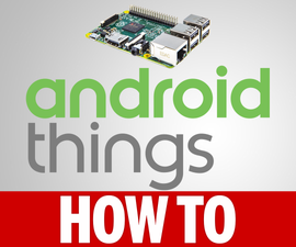 How to Install Android Things IOT on Raspberry Pi 3
