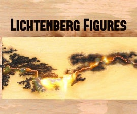 Making Lichtenberg Figures in Wood
