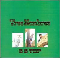 Picture of Album Review: ZZ Top - Tres Hombres (1973) *****