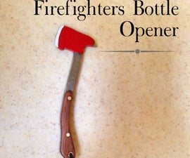 Firefighters Bottle Opener