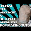 HOW TO MAKE a GLOVE MOLD (part 1)