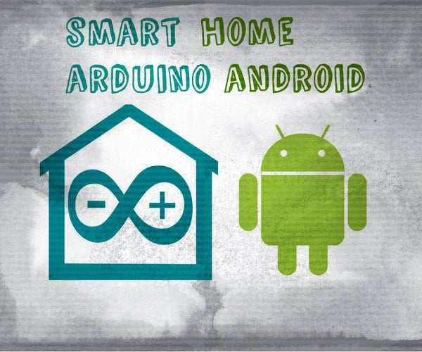 Smart Home With Arduino