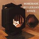 Homemade Bullerjan Stove