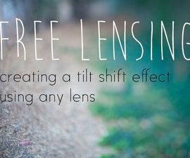Free Lensing - Creating a tilt shift effect using any lens