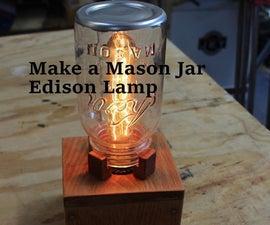 Making a Mason Jar Edison Lamp