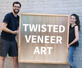 Twisted Wood Veneer Art
