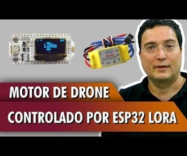 ESP32 LoRa Controlled Drone Engine