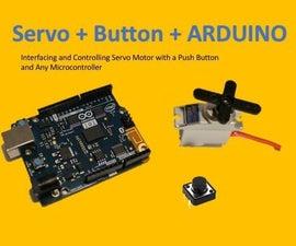 Servo Motor + Push Button + Arduino