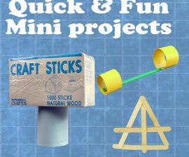 Quick & Fun Engineering Projects