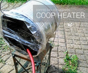 Chicken Coop Coffee Can Heater