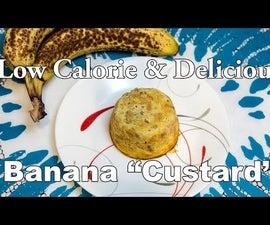 "Tasty & Simple Banana Dessert ""Custard"""