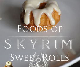 Foods of Skyrim: Sweet Rolls