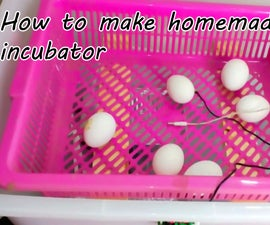 How to Make Homemade Incubator  |  Egg Hatcher at Home
