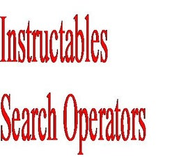 Instructables Search Operators