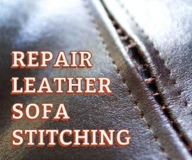 Repair Leather Sofa Stitching