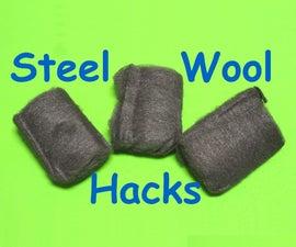 8 Life Hacks With Steel Wool
