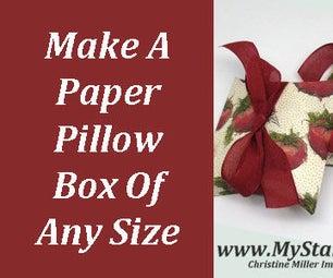 Easy to Make Pillow Box