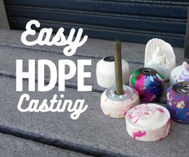 Easy HDPE Casting Using a Kalk Gun
