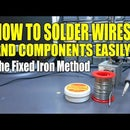 The Fixed Soldering Iron Method - Solder Wires And Components Easily