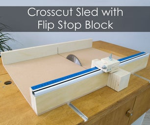 How to Build a Crosscut Sled With Flip Stop Block (+ Free Plans)