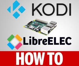 How to Install LibreElec 7.0.2 on a Raspberry Pi 3 2 1 B+ 0 Zero