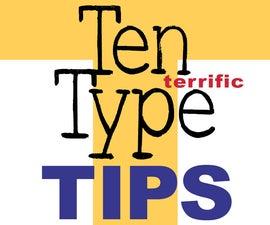 Ten Terrific Type Tips for Designers