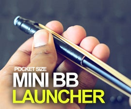Mini BB launcher
