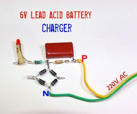 How to Make 6V Lead Acid Battery Charger
