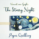 Tutorial the Starry Night Paper Quilling
