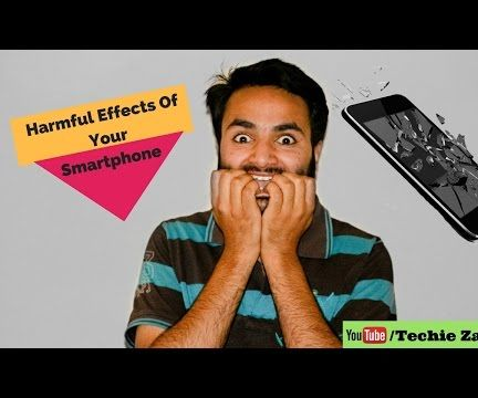 Harmful Effects of Smart Phones