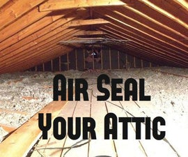 Air Seal Your Attic For Energy Savings