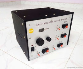 LM317 Based DIY Variable Benchtop Power Supply