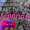 How To: Make a Pom Pom Pokemon (Venonat)