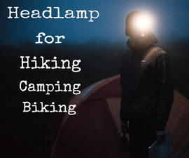 3D Printed HeadLamp With Constant Current Circuit for Hiking, Camping and Biking