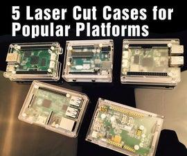 5 Design of Laser Cut Cases for 5 Popular Platforms